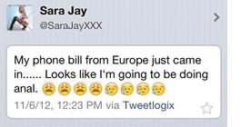 Sara Jay, pornoherečka: Právě dorazil můj telefonní účet z Evropy...Vypadá to, že budu muset natočit nějaký anál.